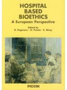Hospital based Bioethics - A European Perspective