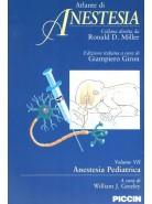Atlante di Anestesia - Vol. 7 - Anestesia pediatrica