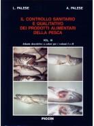 Il Controllo Sanitario e Qualitativo dei Prodotti Alimentari della Pesca (3 voll.)