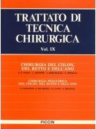 Chirurgia del Colon, del Retto e dell'Ano - Chirurgia Pediatrica del Colon, del Retto e dell'Ano - Vol. IX