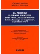 Gli Aerosoli in Terapia Inalatoria ed in patologia Ambientale
