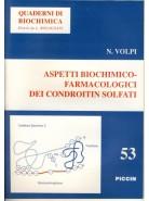 Aspetti Biochimico-farmacologici dei Condroitin Solfati