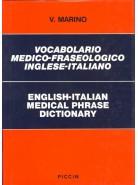 Vocabolario Medico-Fraseologico Inglese-Italiano - English-Italian Medical Phrase Dictionary