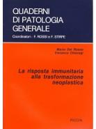 La Risposta Immunitaria alla Trasformazione Neoplastica