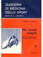Per Sciare Meglio - Notizie di Biomeccanica e di Prevenzione Medica