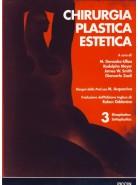 Chirurgia Plastica Estetica - Rinoplastica - Vol.3