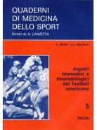 Aspetti Biomedici e Traumatologici del Football Americano