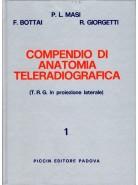 Compendio di Anatomia Teleradiografica - T.R.G. in posizione laterale - Vol. 1