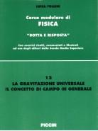 Corso modulare di Fisica Vol. 12 - La Gravitazione Universale