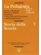 La Pedagogia - Storia della Scuola - Vol.7