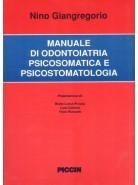 Manuale di odontoiatria psicosomatica e psicostomatologia