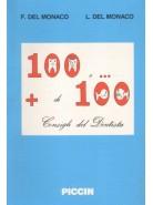 100 e... + di 100 Consigli del dentista