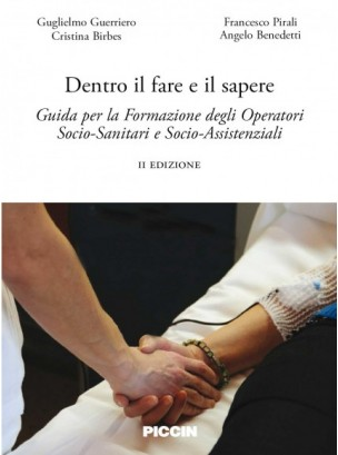 Dentro il fare il sapere Guida per la formazione degli operatori socio - sanitari e socio - assistenziali