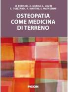 Osteopatia come medicina di terreno