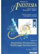 Atlante di Anestesia - Vol. 3 - Preparazione preoperatoria e monitoraggio intraoperatorio