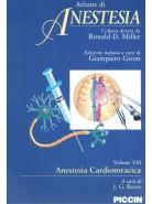 Atlante di Anestesia - Vol. 8 - Anestesia cardiotoracica