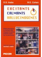 EXCITANTS, CALMANTS, HALLUCINOGENES
