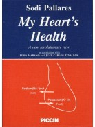 My heart's health A new revolutionary view