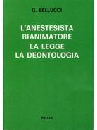 L'Anestesista Rianimatore - La Legge - La Deontologia