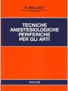 Tecniche Anestesiologiche periferiche per gli Arti