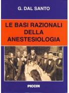 Le Basi Razionali dell'Anestesiologia
