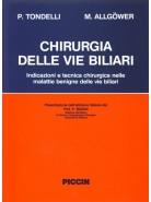 Chirurgia delle vie biliari. Indicazioni e tecnica chirurgica delle malattie benigne delle vie biliari