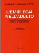 L'emiplegia nell'adulto: Aspetti fisiopatologici, clinici, riabilitativi
