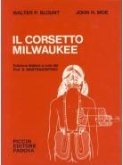 Il corsetto Milwaukee