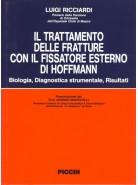 Il trattamento delle fratture con il fissatore di Hoffman