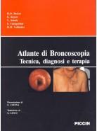 Atlante a colori di broncoscopia. Tecnica, diagnosi, terapia