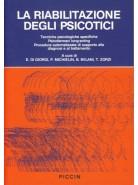La riabilitazione degli psicotici