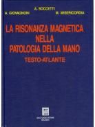 La risonanza magnetica nella patologia della mano
