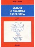 Lezioni di Anatomia Patologica - Vol. I