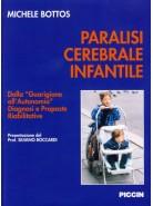 Paralisi cerebrale infantile (Vol + 2 c.d.rom)