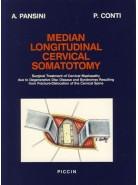 MEDIAN LONGITUDINAL CERVICAL SOMATOTOMY