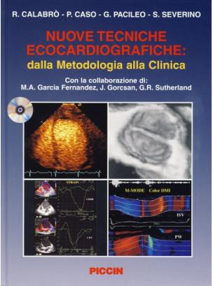 Nuove tecniche ecocardiografiche: dalla metodologia alla clinica