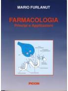 Farmacologia - Principi e applicazioni