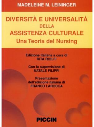Diversità e universalità dell'assistenza culturale. Una teoria del nursing