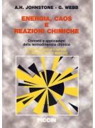 Energia Caos e reazioni chimiche, Concetti e applicazioni della termodinamica chimica