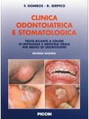 Clinica Odontoiatrica e Stomatologica - Testo-atlante a colori di patologia e medicina orale per medici e odontoiatri