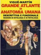 Grande Atlante di Anatomia Umana - Descrittiva e Funzionale - Nozioni di Istologia e di Patologia