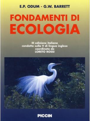 Fondamenti di ECOLOGIA - III edizione italiana condotta sulla V di lingua inglese coordinata da Loreto Rossi