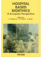 Hospital based Bioethics - A European Perspective