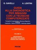 Angiografia - Medicina Nucleare - Radiologia Digitale - Vol. IV