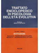 Istituzioni: Sezione III - Teorie dello Sviluppo - Sezione IV - Biografie Intellettuali - Vol. 1/III