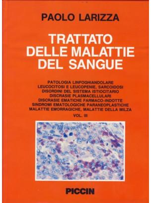 Trattato delle malattie del sangue (3 voll.)