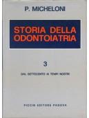 Storia della Odontoiatria - Opera in tre volumi