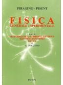 Fisica Generale e Sperimentale Vol. II - Elettrostatica - Corrente Elettrica - Elettromagnetismo - Ottica