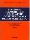 Le sindromi dismorfiche e malattie costituzionali dello scheletro. + cd rom per diagnosi computerizzata