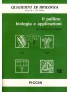 Il Polline: Biologia e Applicazioni